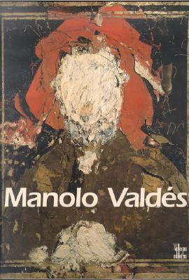 Manolo Valdes: The Timelessness of Art Thomas Lorens