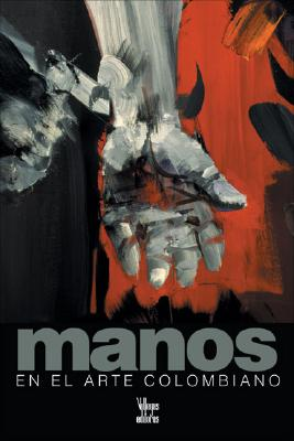 Manos en el Arte Colombiano 9789588160566