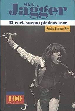 Mick Jagger -El Rock Suena: Piedras Trae 9789583014598