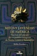 Mitos y Leyendas de America 9789587094701