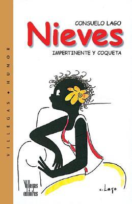 Nieves: Impertinente y Coqueta 9789589393918