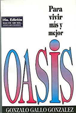 Oasis: Para Vivir Mas y Mejor 9789589575024