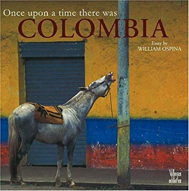 Once Upon a Time There Was Colombia 9789588156644