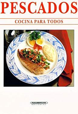 Pescados: Cocina Para Todos 9789583006043