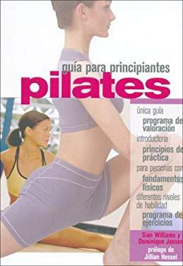 Pilates - Guia Para Principiantes 9789583016066
