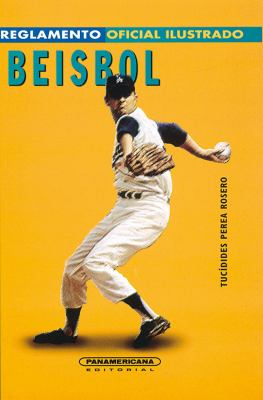 Reglamento Oficial Ilustrado Beisbol 9789583000683
