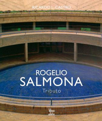 Rogelio Salmona: Tributo