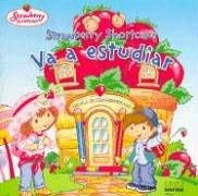 Strawberry Shortcake Va a Estudiar 9789580483700