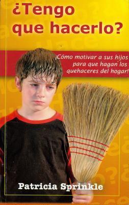 Tengo Que Hacerlo? = Do I Have To? 9789589149669
