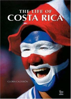 The Life of Costa Rica 9789588156002