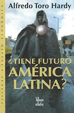 Tiene Futuro America Latina? 9789588160665