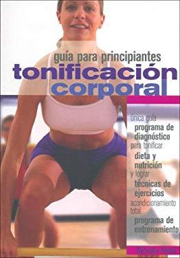 Tonificacion Corporal - Guia Para Principiantes 9789583016073