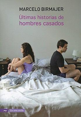 Ultimas Historias de Hombres Casados 9789584529480