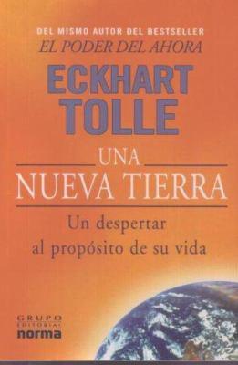 Una Nueva Tierra: Un Despertar al Proposito de su Vida 9789580490616