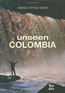 Unseen Colombia 9789588156309