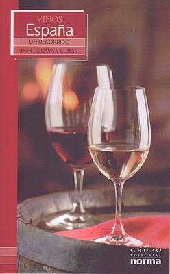 Vinos de Espana Vinos de Espana 9789580496427