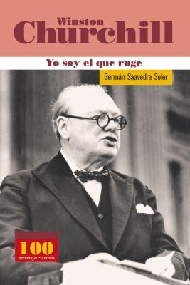 Wiston Churchill -Yo Soy El Que Ruge 9789583014109