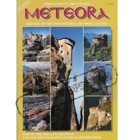 Meteora: History of the Monasteries and Monasticism