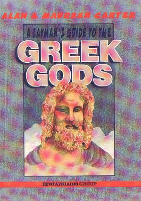 A Layman's Guide to the Greek Gods 9789602264881