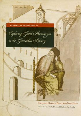 Exploring Greek Manuscripts in the Gennadius Library 9789608696075