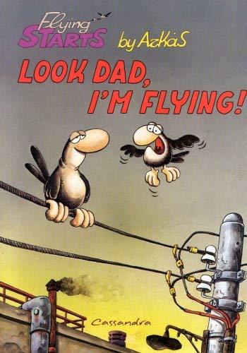 Look Dad, I'm Flying! 9789606707087