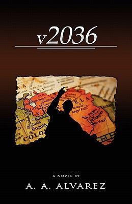 V2036: A Venezuelan Chronicle 9789609278508