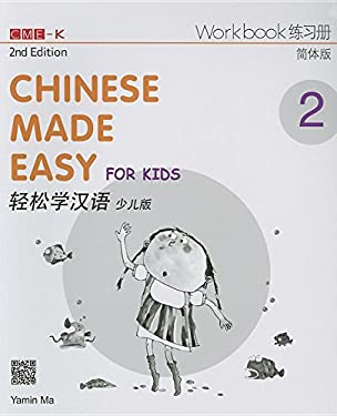 Chinese Made Easy for Kids 2nd Ed (Simplified) Workbook 2 (English and Chinese Edition)