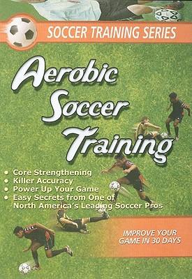 Aerobic Soccer Training