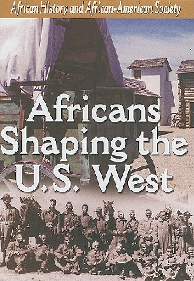 Africans Shaping the U.S. West