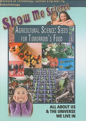 Agricultural Science: Seeds for Tomorrow's Food