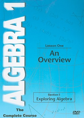 An Overview, Lesson One: Section I: Exploring Algebra