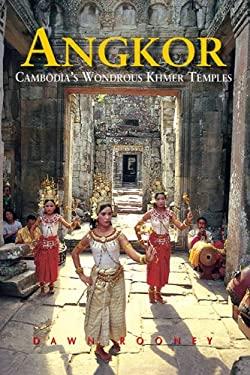 Angkor: Cambodia's Wondrous Khmer Temples 9789622178021