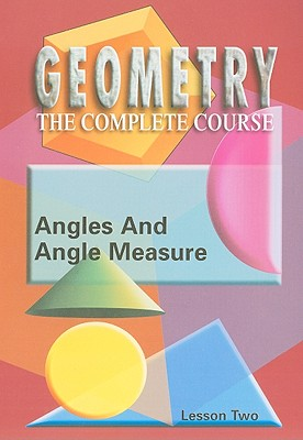 Angles and Angle Measure, Lesson Two