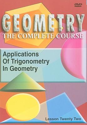 Applications of Trigonometry in Geometry, Lesson Twenty Two