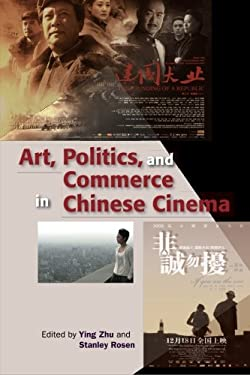 Art, Politics, and Commerce in Chinese Cinema 9789622091764