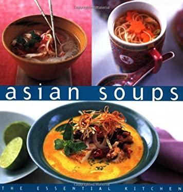 Asian Soups Essential Kitchen Series 9789625939360