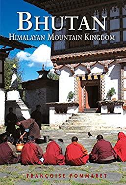 Bhutan: Himalayan Mountain Kingdom 9789622178106
