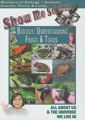 Biology: Understanding Frogs & Toads