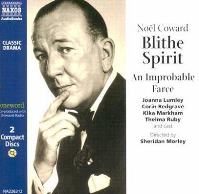 Blithe Spirit: An Improbable Farce