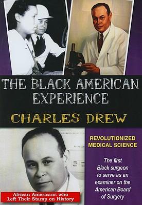 Charles Drew: Revolutionized Medical Science