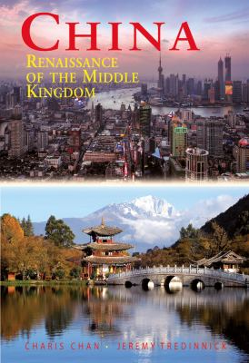 China: Renaissance of the Middle Kingdom 9789622177949