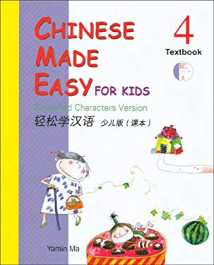 Chinese Made Easy for Kids, Book 4: Simplified Characters Version [With CD (Audio)] 9789620425233