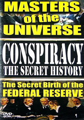 Conspiracy: Secret History Volume 1 - Masters of the Universe