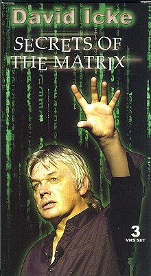 David Icke: Secrets of the Matrix