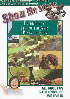 Entomology: Leafcutter Ants-Pests or Pals