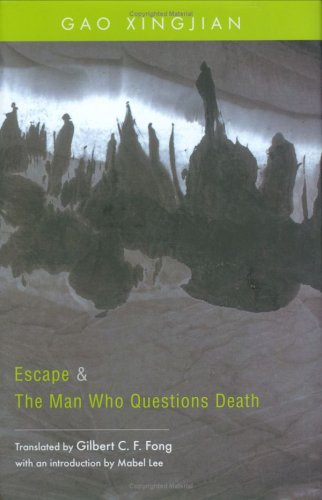 Escape & the Man Who Questions Death 9789629963088