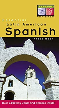 Essential Latin American Spanish Phrase Book 9789625938059