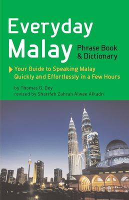 Everyday Malay: Phrasebook and Dictionary 9789625935331