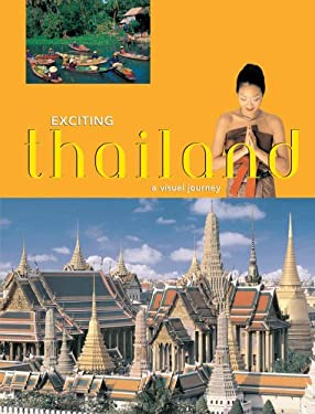 Exciting Thailand: A Visual Journey 9789625932118