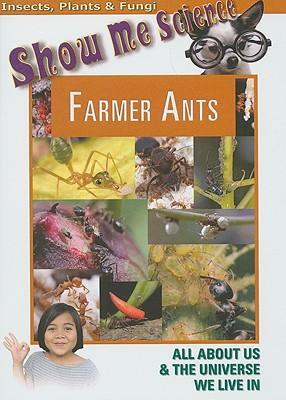 Farmer Ants